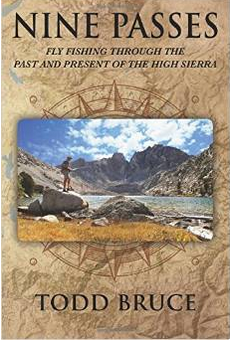 photo--Nine Passes_ Fly Fishing through the Past and Present of the High Sierra